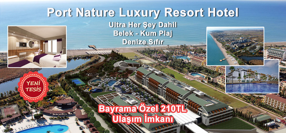 Port Nature Luxury Reseort Hotel Spa